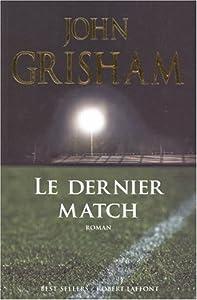 """Afficher """"Le dernier match"""""""