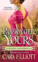 Passionately Yours (The Hellions of High Street)