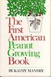 1st American Peanut Growing Book, Kathy Mandry, 0394733231