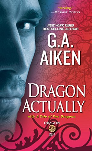 Dragon Actually by G.A. Aiken