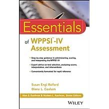 Essentials of WPPSI-IV Assessment (Essentials of Psychological Assessment)