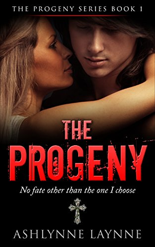 Book: The Progeny (The Progeny Series #1) by Ashlynne Laynne