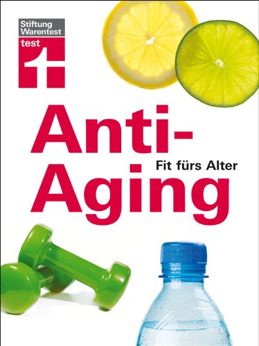 Anti-Aging: Fit fürs Alter