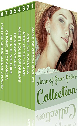 Anne of Green Gables Collection: Anne of Green Gables, Anne of the Island, and More Anne Shirley Books (Xist Classics) by [Montgomery, Lucy Maud]