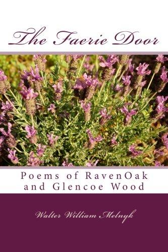 The Faerie Door: Poems from the Secret Garden and the Heathered (Faerie Door)