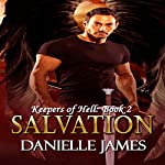 Salvation: The Keepers of Hell, Book 2 | Danielle James