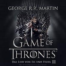 Game of Thrones - Das Lied von Eis und Feuer 3 Hörbuch von George R. R. Martin Gesprochen von: Reinhard Kuhnert