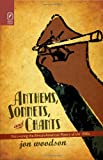 Anthems, Sonnets, and Chants, Jon Woodson, 0814211461