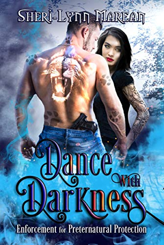 Dance with Darkness: Enforcement for Preternatural Protection (Dracones Allies Book 1) by [Marean, Sheri-Lynn]