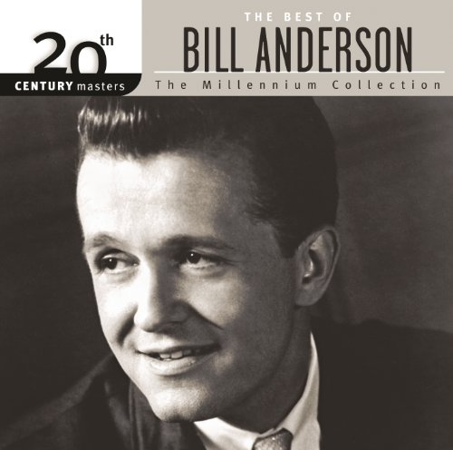 The Best Of Bill Anderson 20th...