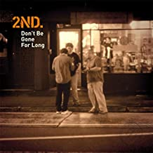 Don't Be Gone for Long (Run Away) [Explicit]