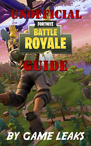 FREE Fortnite Battle Royale Guide: The Unofficial Guide To Mastering Fortnite Battle Royale; Unseen Tacti<br />PPT