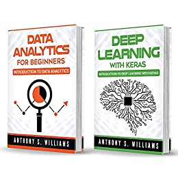 Download for free Data Analytics: 2 Manuscripts – Introduction to Data Analytics and Deep Learning with Keras