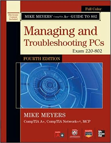 Mike Meyers Comptia A Guide To 802 Managing And Troubleshooting