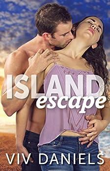 Island Escape: Island Series Prequel (#0.5) by [Daniels, Viv]
