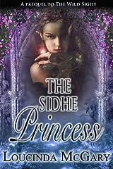 The Sidhe Princess Kindle Edition