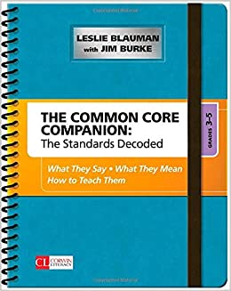__EXCLUSIVE__ The Common Core Companion: The Standards Decoded, Grades 3-5: What They Say, What They Mean, How To Teach Them (Corwin Literacy). actuador INFORME Council username sitio Order