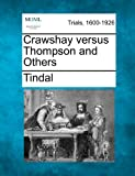 Crawshay Versus Thompson and Others, Tindal, 1275515894