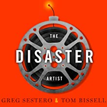 The Disaster Artist: My Life inside 'The Room', the Greatest Bad Movie Ever Made Audiobook by Greg Sestero, Tom Bissell Narrated by Greg Sestero