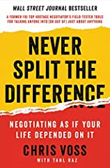 A former international hostage negotiator for the FBI offers a new, field-tested approach to high-stakes negotiations―whether in the boardroom or at home.                       ** A Wall Street Journal Bestseller **           ...