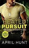 Heated Pursuit (Alpha Security)