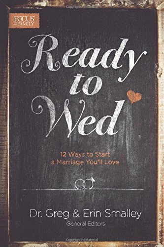 book cover - Ready to Wed: 12 Ways to Start a Marriage You'll Love -