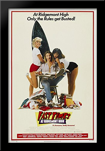 Fast Times at Ridgemont High 28x40 Large Black Wood Framed P