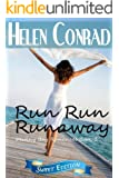 Run Run Runaway (Destiny Bay Romances~Forever Yours~ Book 1)