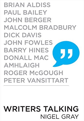 Writers Talking: Brian Aldiss, Paul Bailey, John Berger, Malcolm Bradbury, Dick Davis, John Fowles, Barry Hines, Donall Mac, Amhlaigh, Roger McGough, Peter Vansittart (Malcolm Bailey)