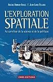 L'exploration spatiale : Au carrefour de la science et de la politique
