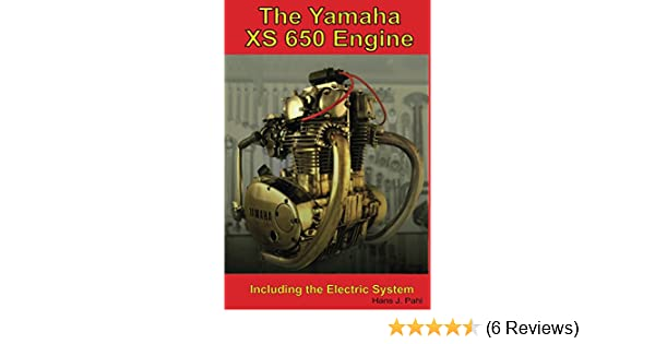 The Yamaha XS650 Engine: Including the Electric System