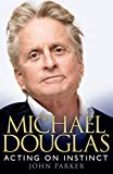 Michael Douglas, John Parker and Michael Doughlas, 075536256X