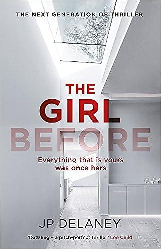 תוצאת תמונה עבור The Girl Before by JP Delaney
