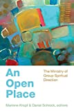 img - for An Open Place: The Ministry of Group Spiritual Direction book / textbook / text book