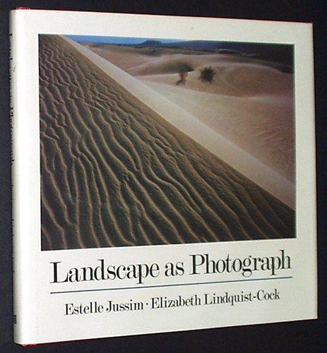 Landscape As Photograph