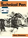 The Technical Pen, Simmons, Gary, 1626549117