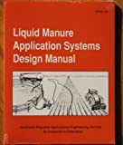 Liquid Manure Application Systems Design Manual
