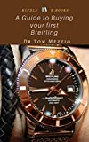 A Guide to Buying your first Breitling: The best