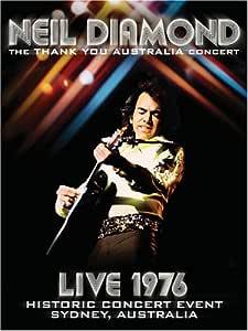 Amazon Com Neil Diamond Thank You Australia Concert