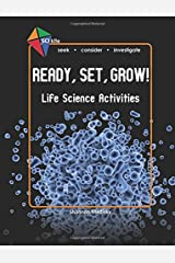 SCI Kite: Ready, Set, Grow! Life Science Activities (Volume 2) Paperback