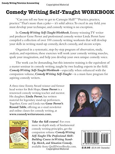 Comedy Writing Self-Taught Workbook: More than 100 Practical Writing Exercises to Develop Your Comedy Writing Skills by Quill Driver Books