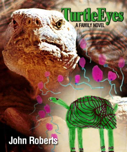Turtle Eyes: A Family Novel ()