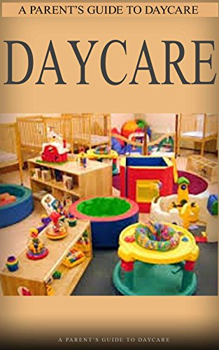 daycare busy parents guide to raise healthy kids worry free daycare management childcare