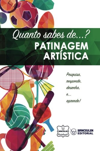 Quanto sabes de... Patinagem Artística (Portuguese Edition)