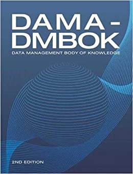 Book DAMA-DMBOK: Data Management Body of Knowledge (2nd Edition)