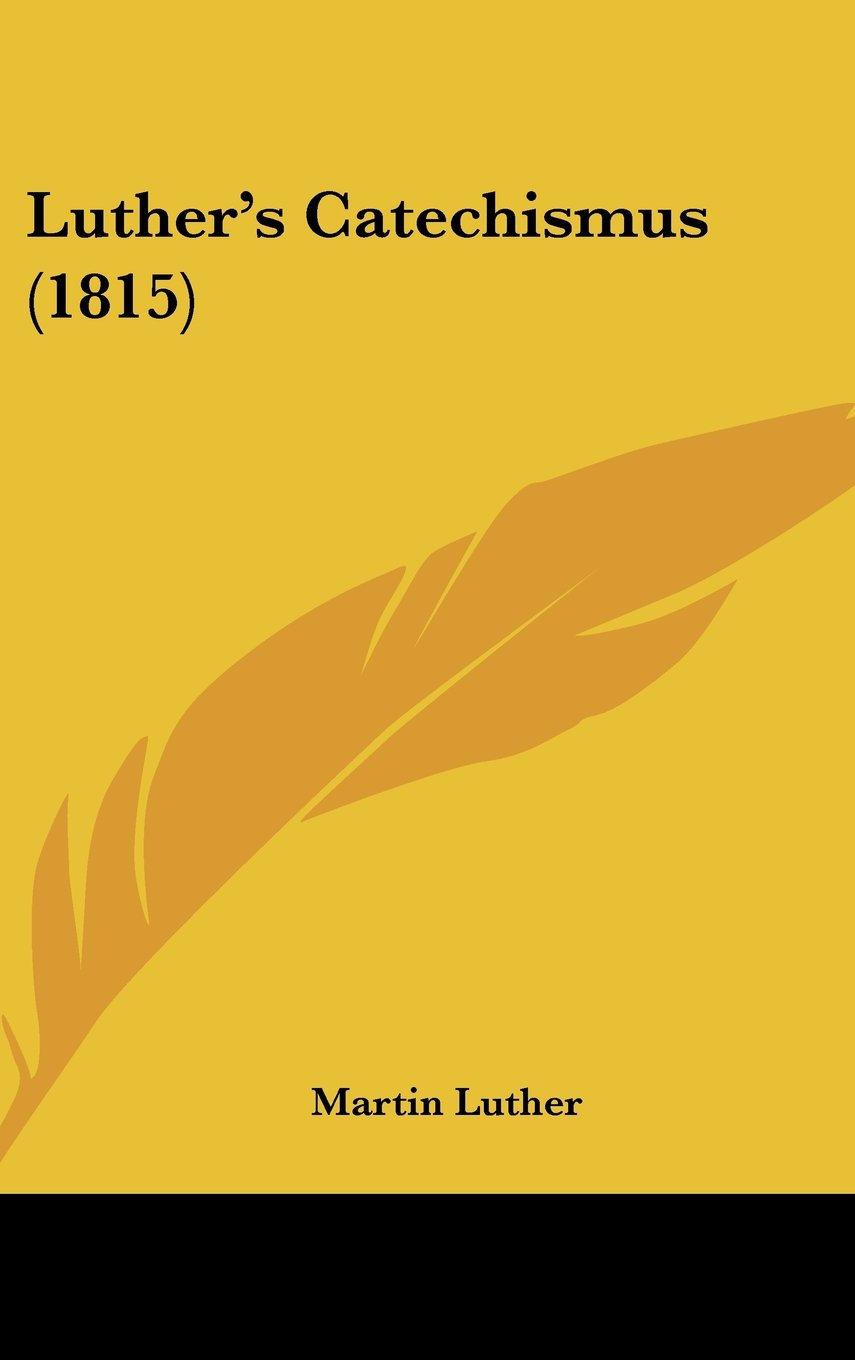 Luther's Catechismus (1815) (Chinese Edition) ebook