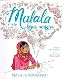 capa de Malala e Seu Lápis Mágico