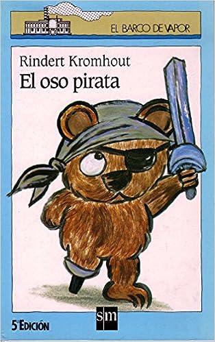 Libros gratis kindle descargar El oso pirata (Barco de Vapor Azul) PDF