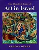 img - for One Hundred Years Of Art In Israel by Gideon Ofrat (1998-03-26) book / textbook / text book