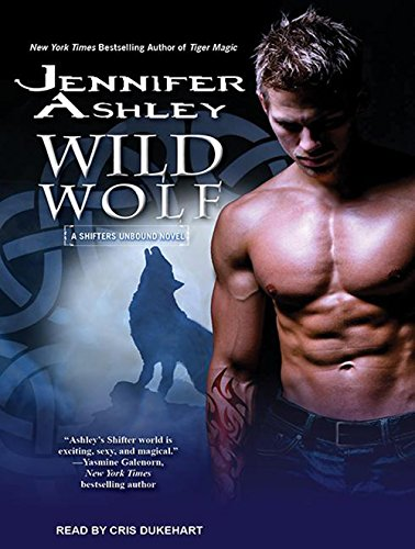 Wild Wolf (Shifters Unbound) by Tantor Audio